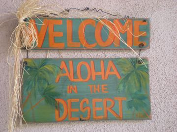 My home in the Desert...ALOHA