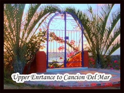 The upper entrance at Cancion del Mar