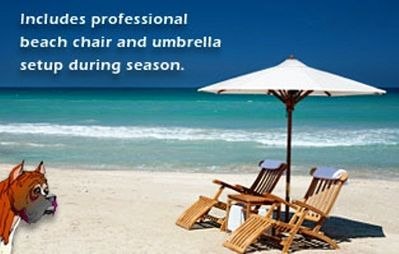 YES... Includes Professional Beach Umbrella Chair Setup (during season)