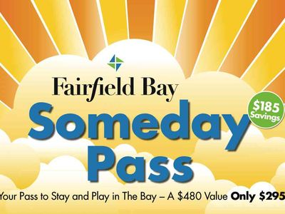 Ask about our Someday Pass when you want to 'stay and play' in the Bay!