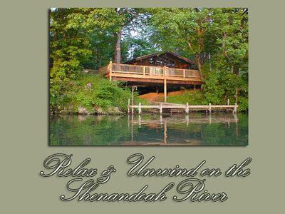 Riverfront Getaway on the Shenandoah-SECLUSION AND PRIVACY!