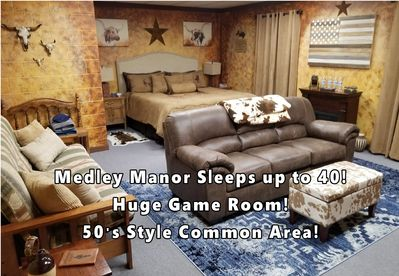 Medley Manor Sleeps 40!