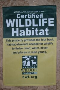 We are certified by the NWF. Also have permits to rehab local wildlife.