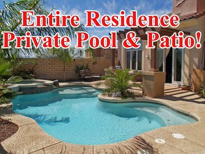 Photo for Entire Residence! Private Pool &Patio: Special rates may be available