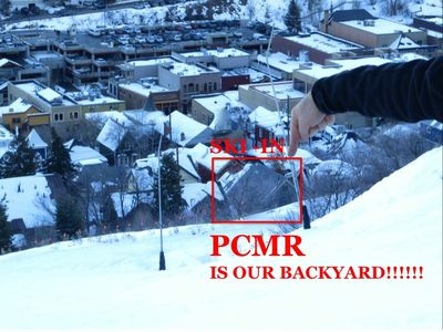 SKI to the Back of the House ~ PCMR is OUR  BACKYARD