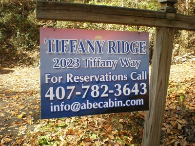 You have arrived to Tiffany Ridge Cabin when you see this sign for contact info.