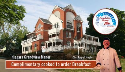 Niagara Grandview Manor offer a complimentary cooked to order breakfast courtesy of Chef Joseph Hughes in our main dining room or on our extensive deck and patio system.