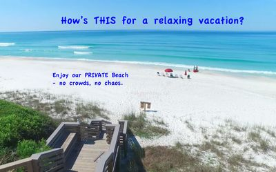 Photo for 7 Palms - 100 ft to our PRIVATE BEACH - No Crowds - 30A's Best Beach!! Come See!