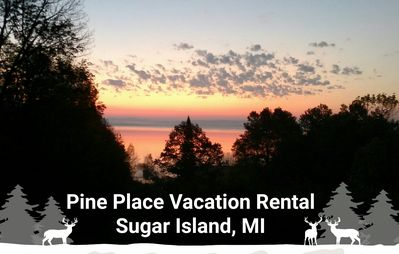 Pine Place Vacation Rental, come experience 'Up North' on Sugar Island!