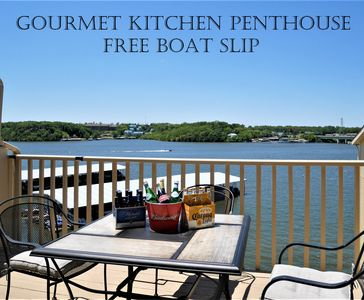 Photo for Nicest Remodeled Penthouse Open Patio Best Osage Location, 30x10 Boat Slip Free!