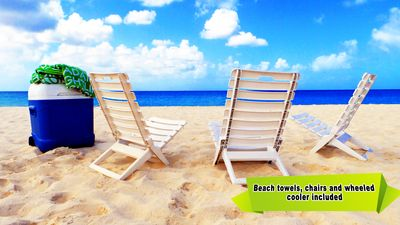 We just want to give more value: Beach towels, chairs & wheeled cooler provided!