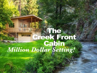 Photo for The Creek Front Cabin - 2 BR, 2 BA - huge 40' deck - Million Dollar Setting!