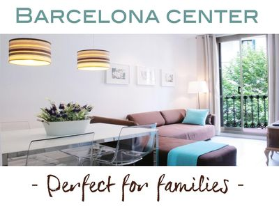 Photo for IDEAL FAMILY | CENTER OF BARCELONA | SAFE AREA