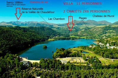 Villa And 2 Chalets In Chambon Sur Lac In The Natural Park Of Sancy Volcanoes Chambon Sur Lac