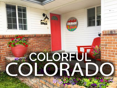 Welcome to Colorful Colorado! #1 since 2013!