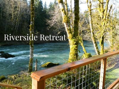 Photo for Picturesque and Peaceful Retreat on the banks of the Sol Duc River