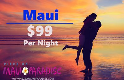 Last Minute SALE: $99/nt in MAUI;  May 21, 2017 – May 29, 2017 ONLY.